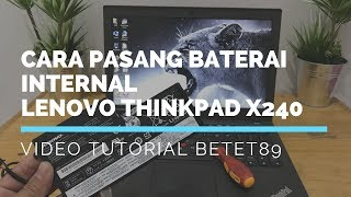 Limited Baterai Internal Lenovo ThinkPad X240 Original IG betet89