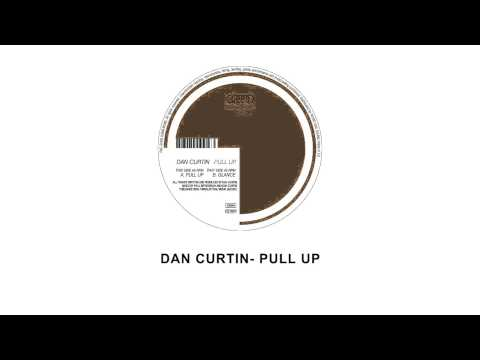 Dan Curtin - Pull Up - Leena Music 05