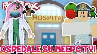 Roblox ITA - The Hospital Su MeepCity!! - #62 - MeepCity