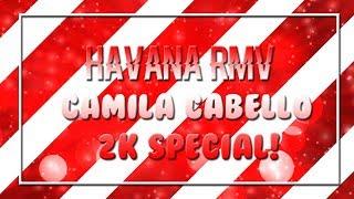 「2K Special || Camila Cabello - Havana || Roblox Music Video」