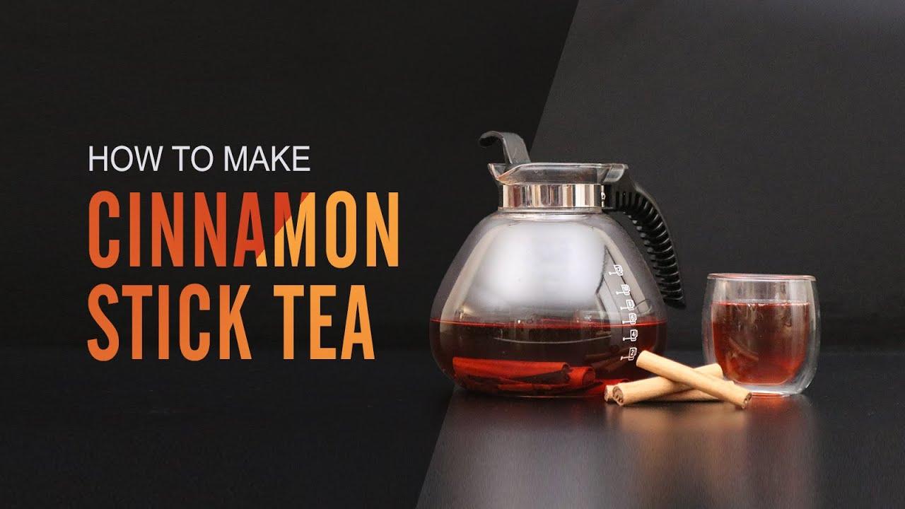 How To Make Cinnamon Stick Tea Youtube