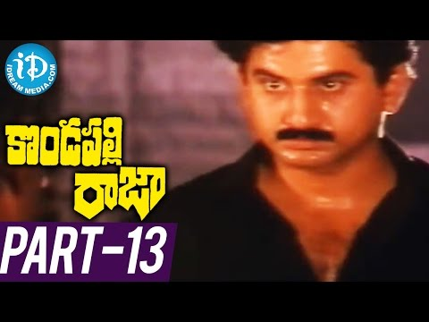 Kondapalli Raja Full Movie Part 13 |...