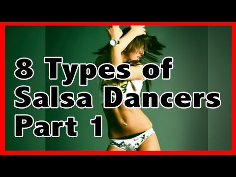 8 Types of Salsa Dancers Part One (Where To Salsa In Singapore)