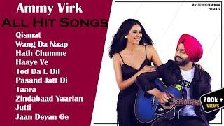 Ammy Virk All Hit Songs || Audio Jukebox 2020 || Punjabi Ammy Virk All Song || Hits Of Ammy Virk