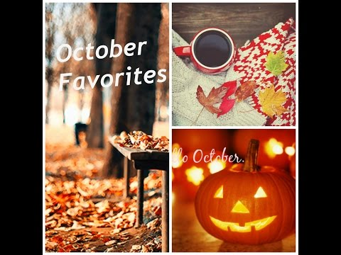 October Favorites  ❤