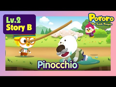 [Lv.2] Pinocchio | Why does Pororo the Pinocchio go to a market? | Bed time story for kids | Pororo