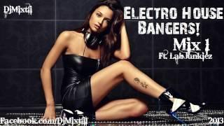 Electro House Bangers! [Mix 1]