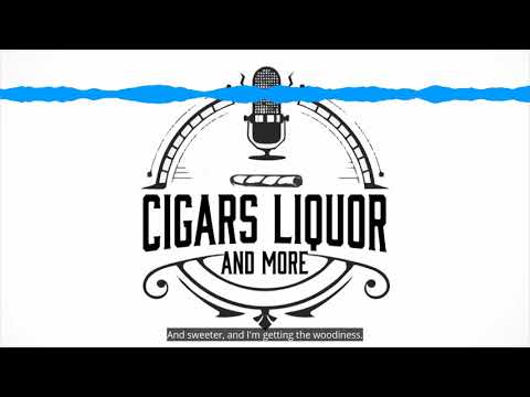 cigars-liquor-and-more-podcast-excerpt-to-episode-18
