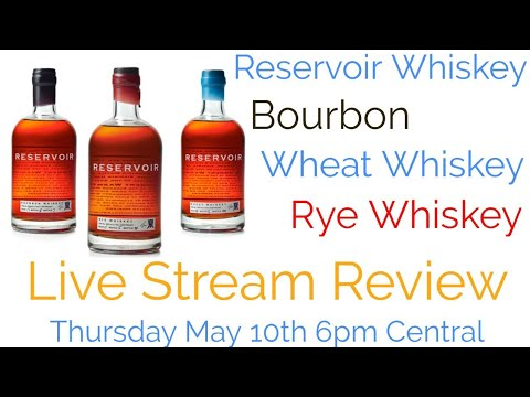 Live Stream W/ Reservoir Distillery  Wheat, Bourbon & Rye whiskey. Reviewed by My Bourbon Journey