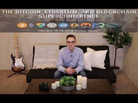 Bitcoin, Ethereum, And Blockchain Superconference! Super Excited!