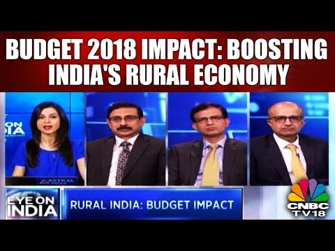 Budget 2018 Impact: Boosting India's Rural Economy | Eye On India | CNBC TV18