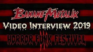 Banana Metalik - Video Interview 2019 - Horror Punk Festival 3