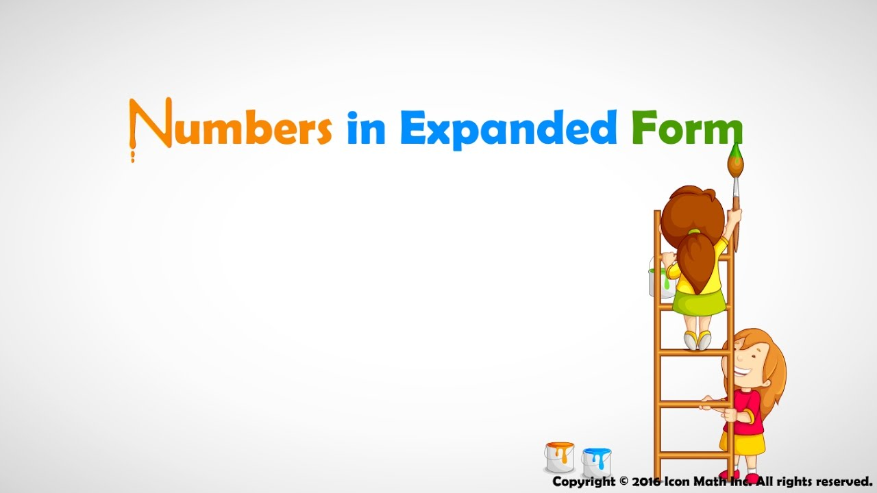 expanded form youtube  Reading and Writing Whole Numbers in Expanded Form