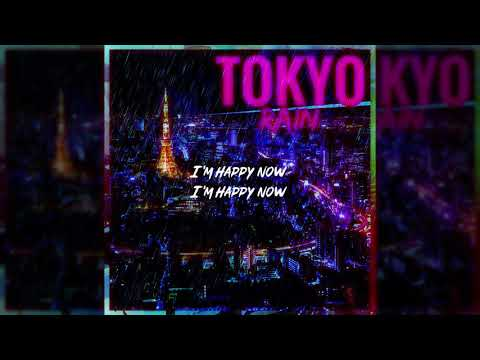 Lil Rae - Tokyo Rain (Lyric Video)