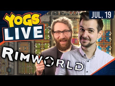 Lewis & Tom Save The Rimworld [2] - 19th July 2017
