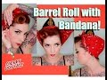 EASY Vintage Hair! Barrel Roll with Bandana! by CHERRY DOLLFACE