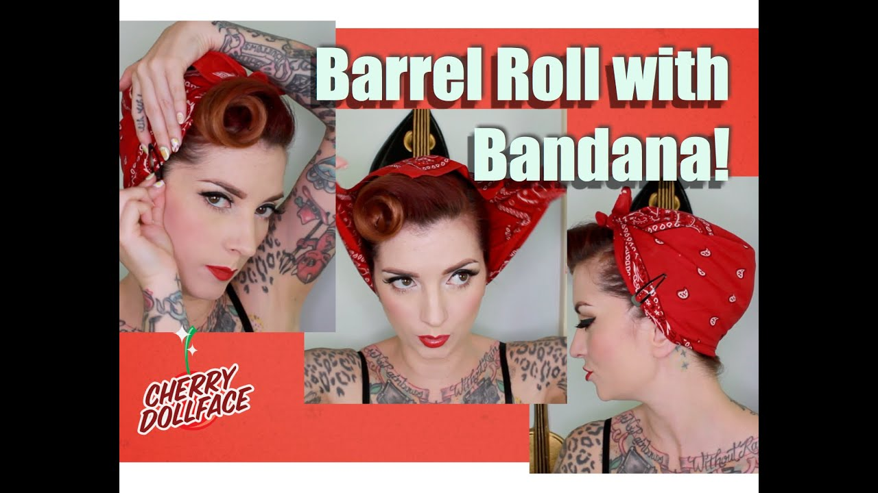 Easy Vintage Hair Barrel Roll With Bandana By Cherry
