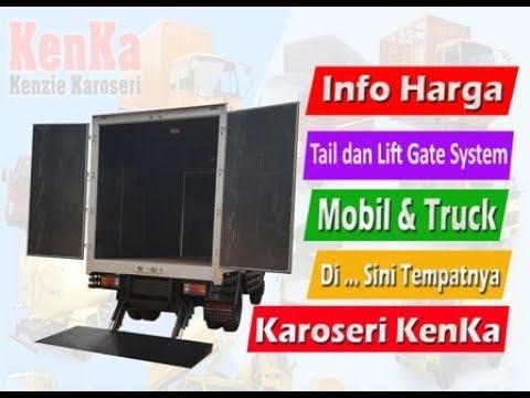 Harga Karoseri Tail dan Lift Gate System { Mobil dan Truck }