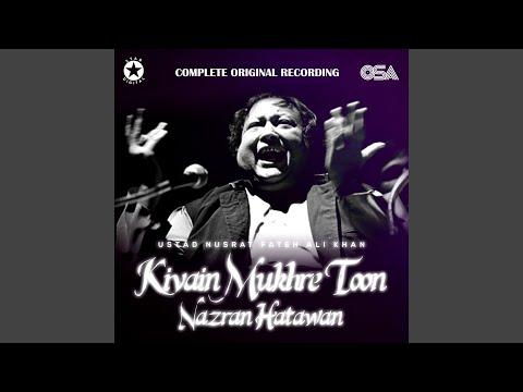 Kivain Mukhre Toon Nazran Hatawan (Complete Original Version)