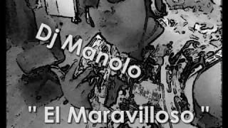 DJ Manolo - Tra Bajando Mix