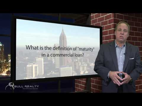 """What is the definition of """"maturity"""" in a commercial loan?"""