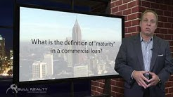 "What is the definition of ""maturity"" in a commercial loan?"