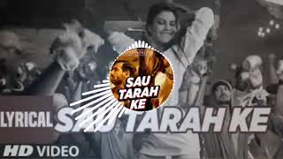 Sau Tarah Ke (DJ Shadow Dubai Remix) .mp3