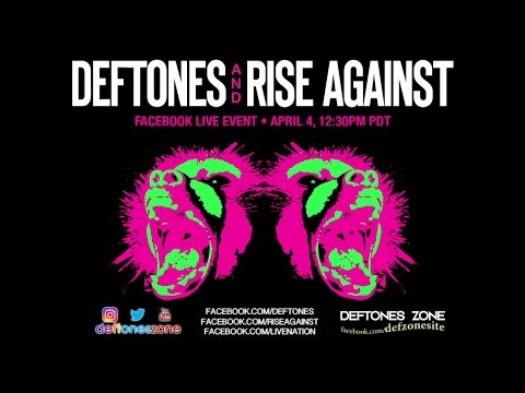 Deftones & Rise Against - Facebook Live Event 2017 [HD VIDEO FIXED]