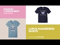 Lupus Awareness Shirts // Graphic T-Shirts Best Sellers
