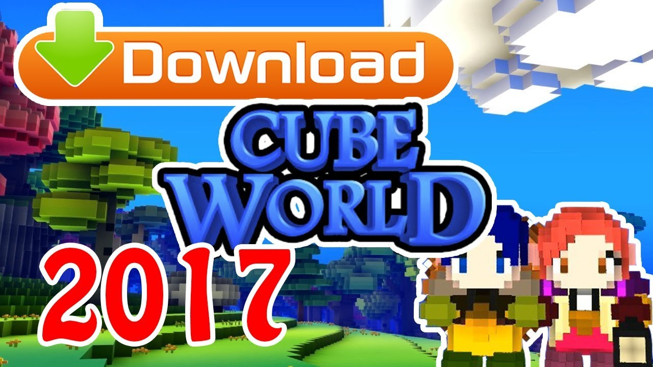 Cube world download.