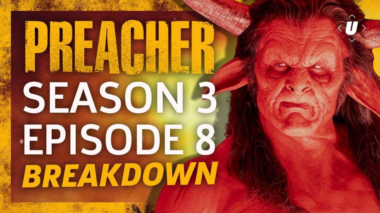 "Download Preacher Season 3 Episode 8 ""The Tom/Brady"" Breakdown!"