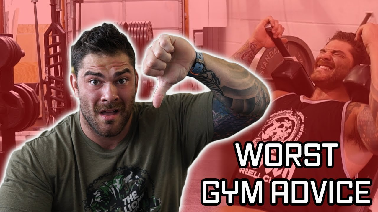 WORST GYM ADVICE (Don't LISTEN to this)