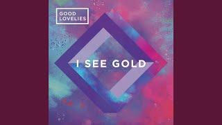 Play I See Gold