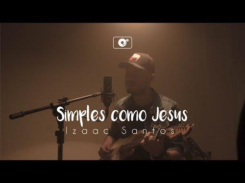 Simples como Jesus  (LiveSession) // Izaac Santos