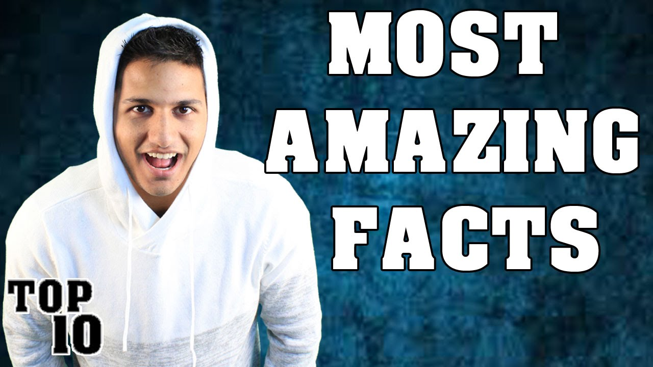 Top 10 Most Amazing Facts Youtube