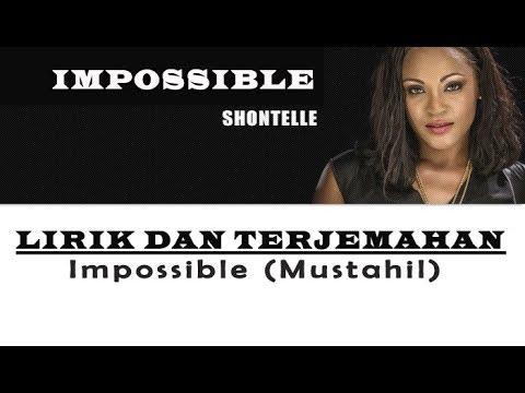 Shontelle - Impossible | Lirik + Terjemahan