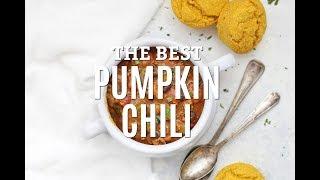 The BEST EVER Pumpkin Chili