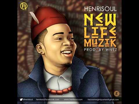 Henrisoul - New Life Muzik