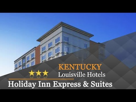 Holiday Inn Express & Suites Downtown Louisville - Louisvill