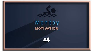 """This week..."" Monday Motivation #4"