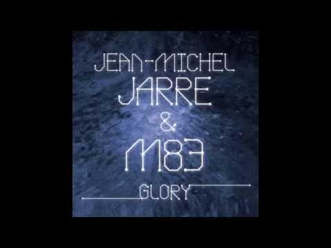Jean Michel Jarre & M83 - Glory