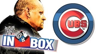WWE Inbox - Undertaker or the Chicago Cubs? - Episode 36