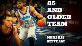 NBA2k13 | MyTeam Gameplay | Over 35+ Team ft. Tim Duncan