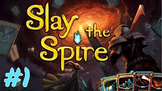 Let's Play Slay The Spire, a roguelike card game | 01