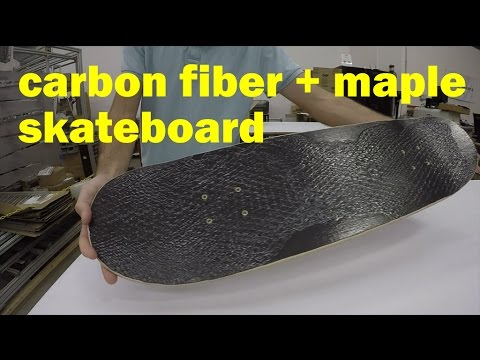 Making a carbon fiber and maple skateboard