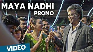 Download Hindi Video Songs - Kabali | Maya Nadhi Song Promo Video | Rajinikanth, Radhika Apte | Pa Ranjith | Santhosh Narayanan