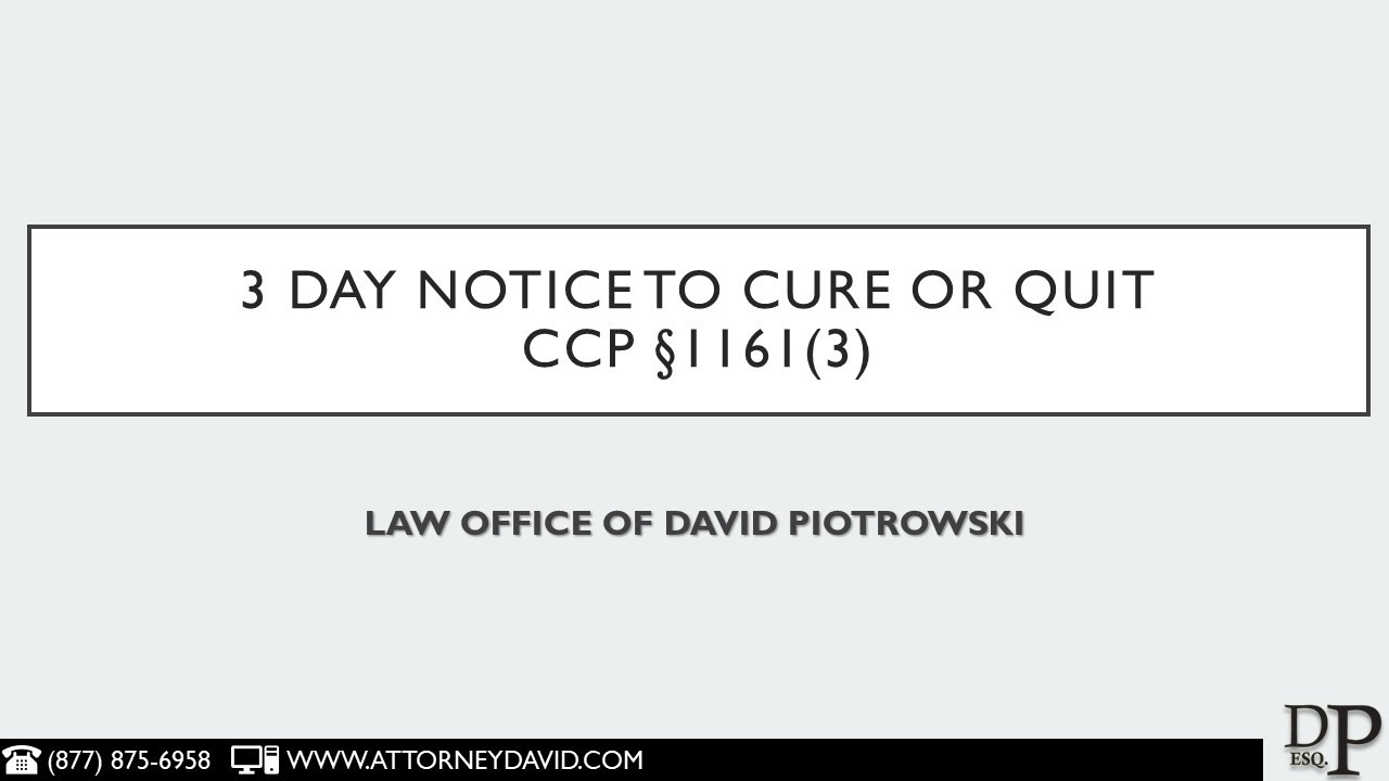 CCP 1161(3) - 3 Day Notice to Cure or Quit in California