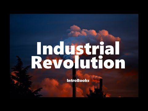 Industrial Revolution History (Audiobook)