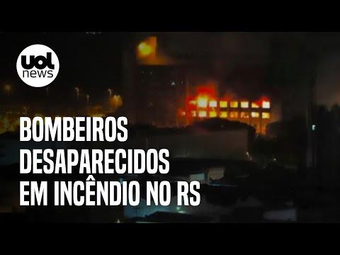 Incêndio destrói prédio da SSP em Porto Alegre; bombeiros estão desaparecidos