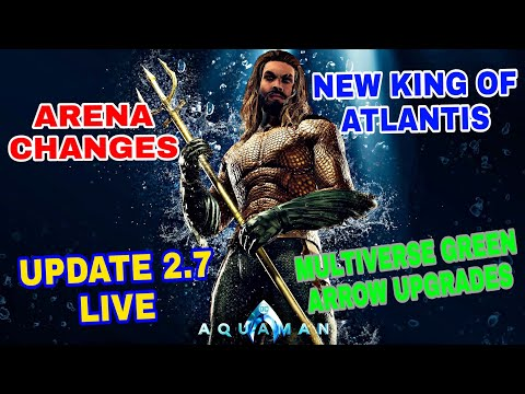 UPDATE 2.7 IS HERE! NEW KING OF ATLANTIS AQUAMAN! Injustice 2 Mobile